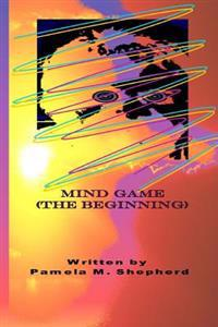 Mind Game: (The Beginning)