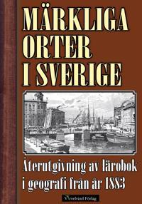 Märkliga orter i Sverige