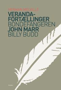 Veranda-fortællinger & Bondefangeren & Billy Budd