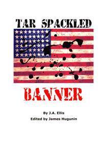 Tar Spackled Banner