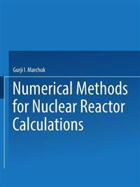 / Chislennye Metody Rascheta Yadernykh Reaktorov / Numerical Methods for Nuclear Reactor Calculations