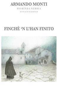 Finche 'n L'Han Finito