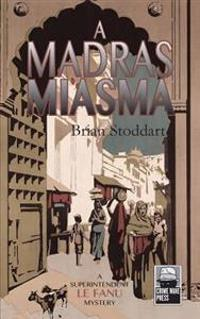 A Madras Miasma