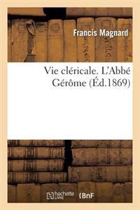 Vie Clericale. L'Abbe Gerome
