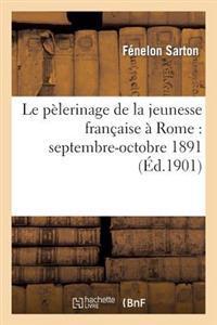 Le P lerinage de la Jeunesse Fran aise   Rome