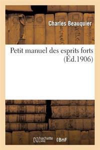 Petit Manuel Des Esprits Forts