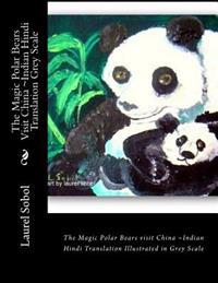 The Magic Polar Bears Visit China Indian Hindi Translation Grey Scale