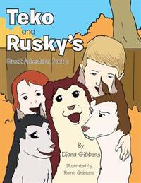 Teko and Rusky's Great Adventure, Part 2
