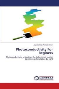 Photoconductivity for Beginers