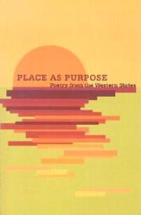 Place As Purpose