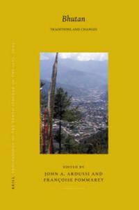 Proceedings of the Tenth Seminar of the Iats, 2003. Volume 5: Bhutan: Traditions and Changes