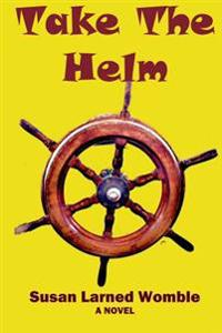 Take the Helm