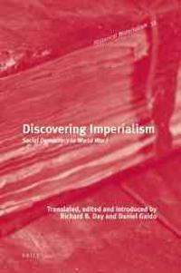 Discovering Imperialism: Social Democracy to World War I