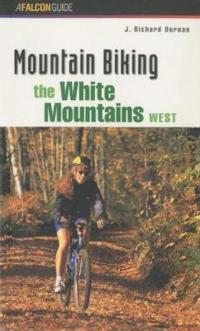Mountain Biking the White Mountains, West