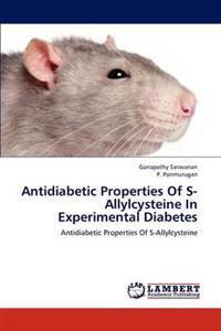 Antidiabetic Properties of S-Allylcysteine in Experimental Diabetes