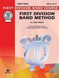 First Division Band Method, Part 1: Horn in F