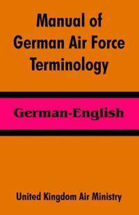 Manual Of German Air Force Terminology