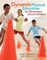 Dynamic Physical Education for Elementary School Children + Curriculum Guide