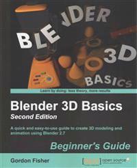 Blender 3D Basics Beginner's Guide
