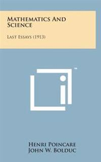 Mathematics and Science: Last Essays (1913)