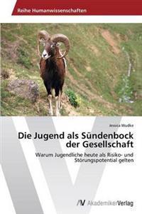 Die Jugend ALS Sundenbock Der Gesellschaft