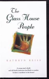 The Glass House People