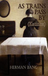 As Trains Pass by: Katinka