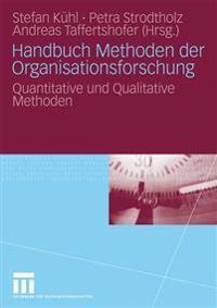 Handbuch Methoden Der Organisationsfurschung