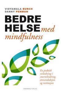 Bedre helse med mindfulness