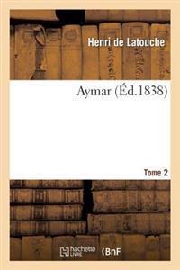 Aymar. T. 2