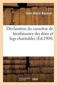 D�claration Du Caract�re de Bienfaisance Des Dons Et Legs Charitables Faits Aux �tablissements