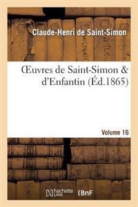 Oeuvres de Saint-Simon D'Enfantin. Volume 16