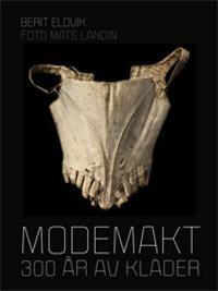 Modemakt : 300 år av kläder
