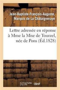 Lettre Adress�e En R�ponse � Mme La Mise de Tourzel, N�e de Pons, Suivie Du Sommaire Analytique