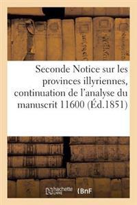Seconde Notice Sur Les Provinces Illyriennes, Continuation de L'Analyse Du Manuscrit 11600