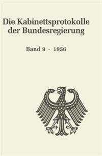 Die Kabinettsprotokolle Der Bundesregierung / 1956
