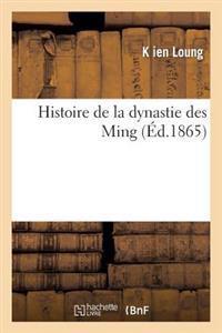 Histoire de La Dynastie Des Ming