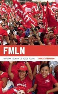 Fmln: Un Gran Tsunami de Votos Rojos