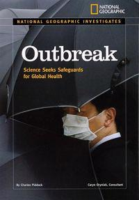 Outbreak: Science Seeks Safeguards for Global Health