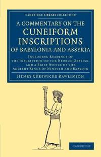 A Commentary on the Cuneiform Inscriptions of Babylonia and Assyria