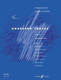 Unbeaten Tracks for Violin and Piano: Grade 4-7