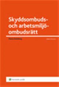 Skyddsombuds- och arbetsmiljöombudsrätt