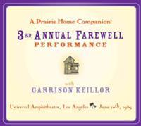 A Prairie Home Companion: The 3rd Annual Farewell Performance