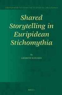 Shared Storytelling in Euripidean Stichomythia