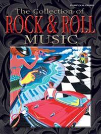 The Collection of Rock & Roll Music: Piano/Vocal/Chords