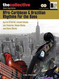 Afro-Caribbean & Brazilian Rhythms for the Bass: The Collective: Ethnic Style Series