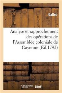 Analyse Et Rapprochement Des Operations de L'Assemblee Coloniale de Cayenne
