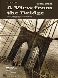 William Bolcom - A View from the Bridge: Vocal Score