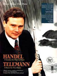 Handel Three Sonatas for Flute & Piano: Telemann Three Duet Sonatas for Two Flutes with CD (Audio)