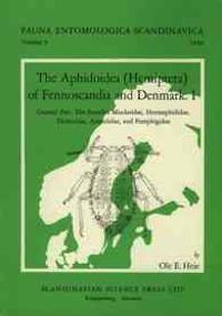 The Aphidoidea (Hemiptera) of Fennoscandia and Denmark, Volume 1. General Part. the Families Mindaridae, Hormaphididae, Thelaxidae, Anoeciidae, and Pe